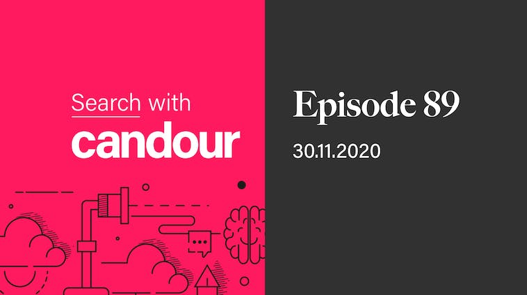 Episode 89 - Search with Candour
