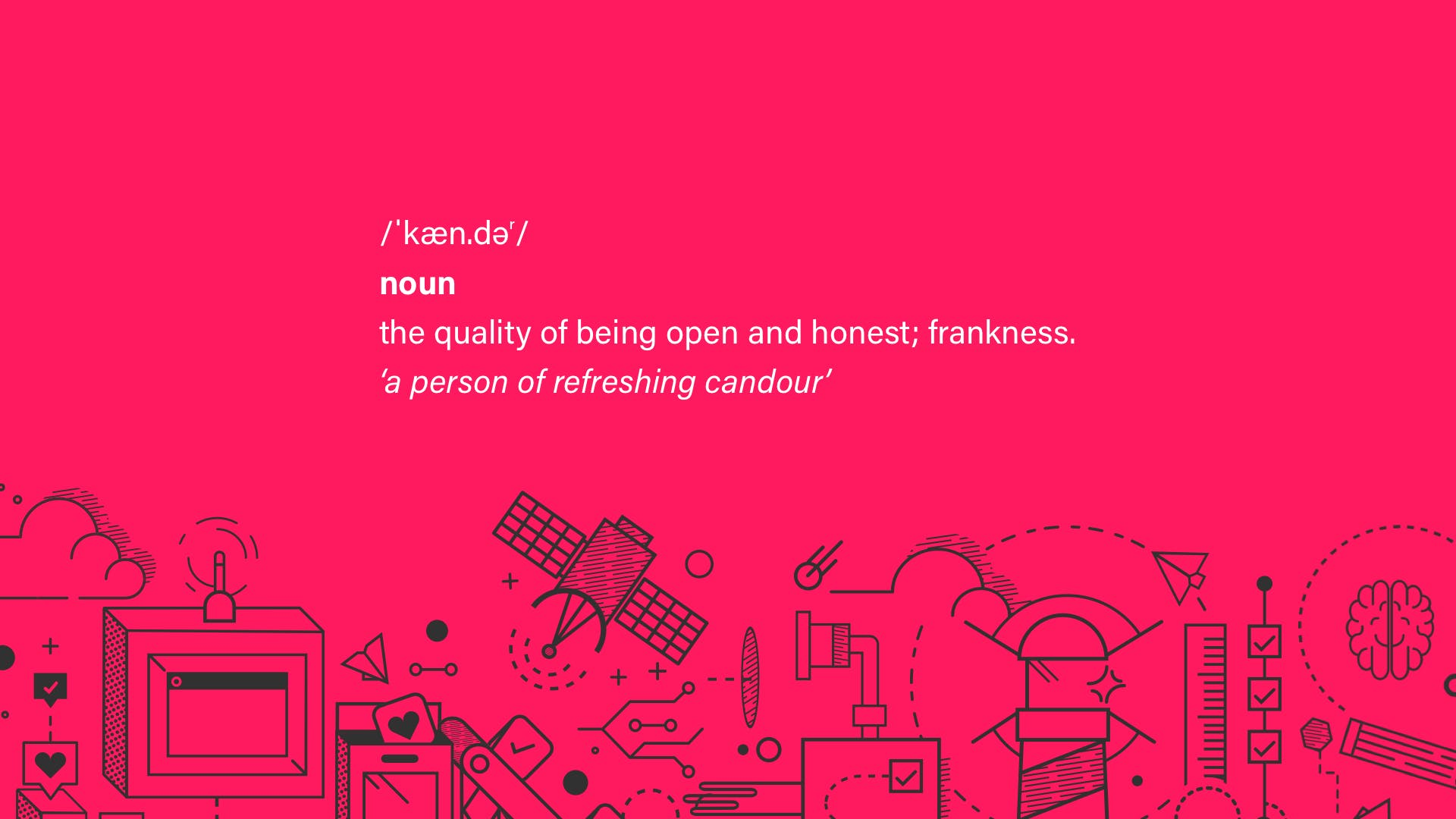 candour definition – the quality of being open and honest; frankness