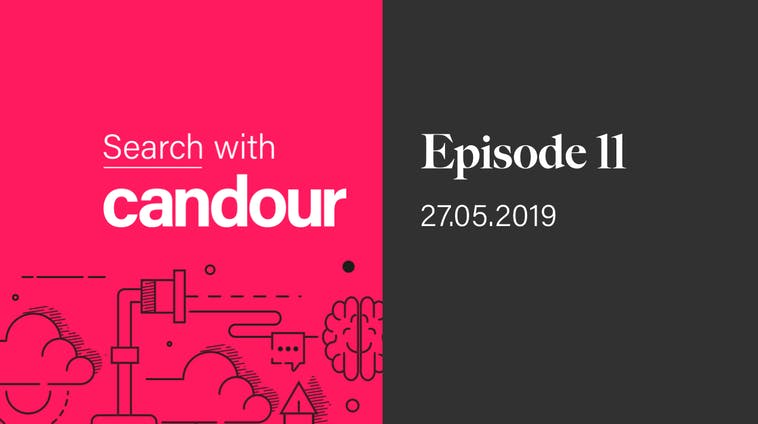 Search with Candour podcast - Episode 11