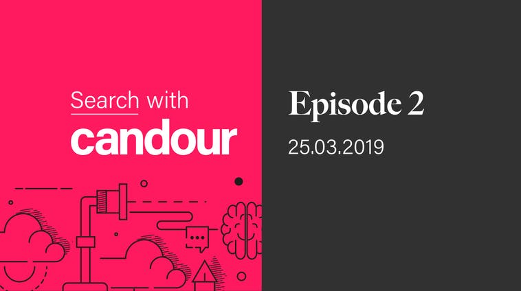 Search with Candour podcast - Episode 2