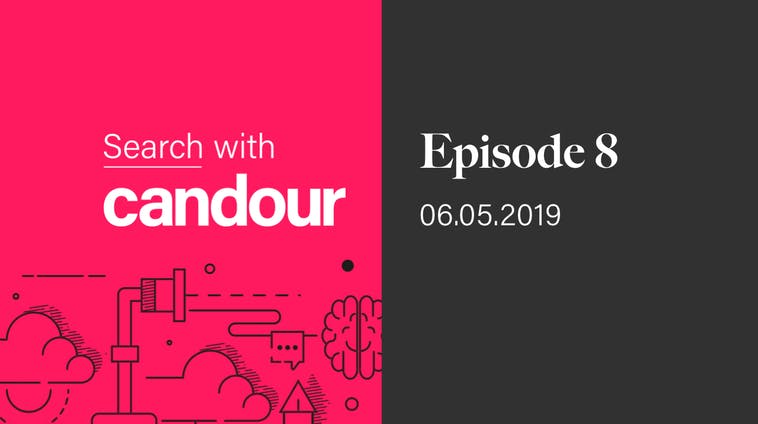Search with Candour podcast - Episode 8