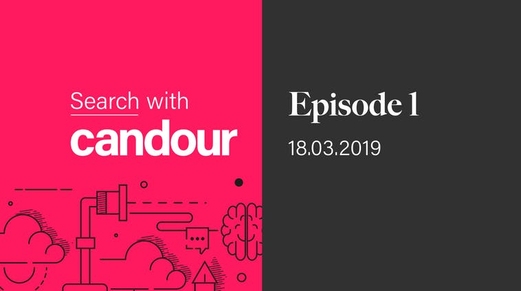 Search with Candour podcast - Episode 1